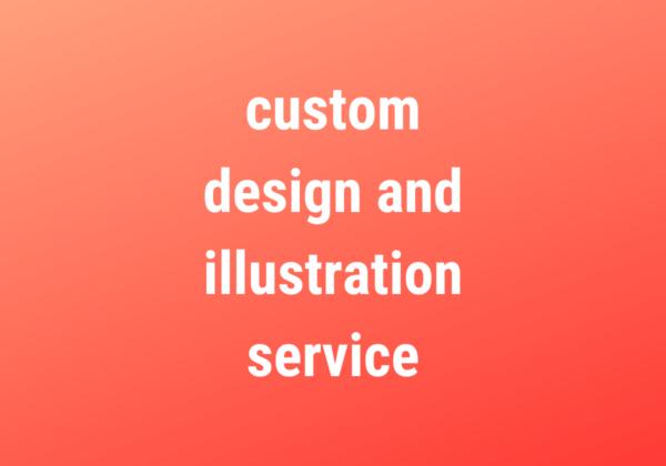 custom design & illustration service