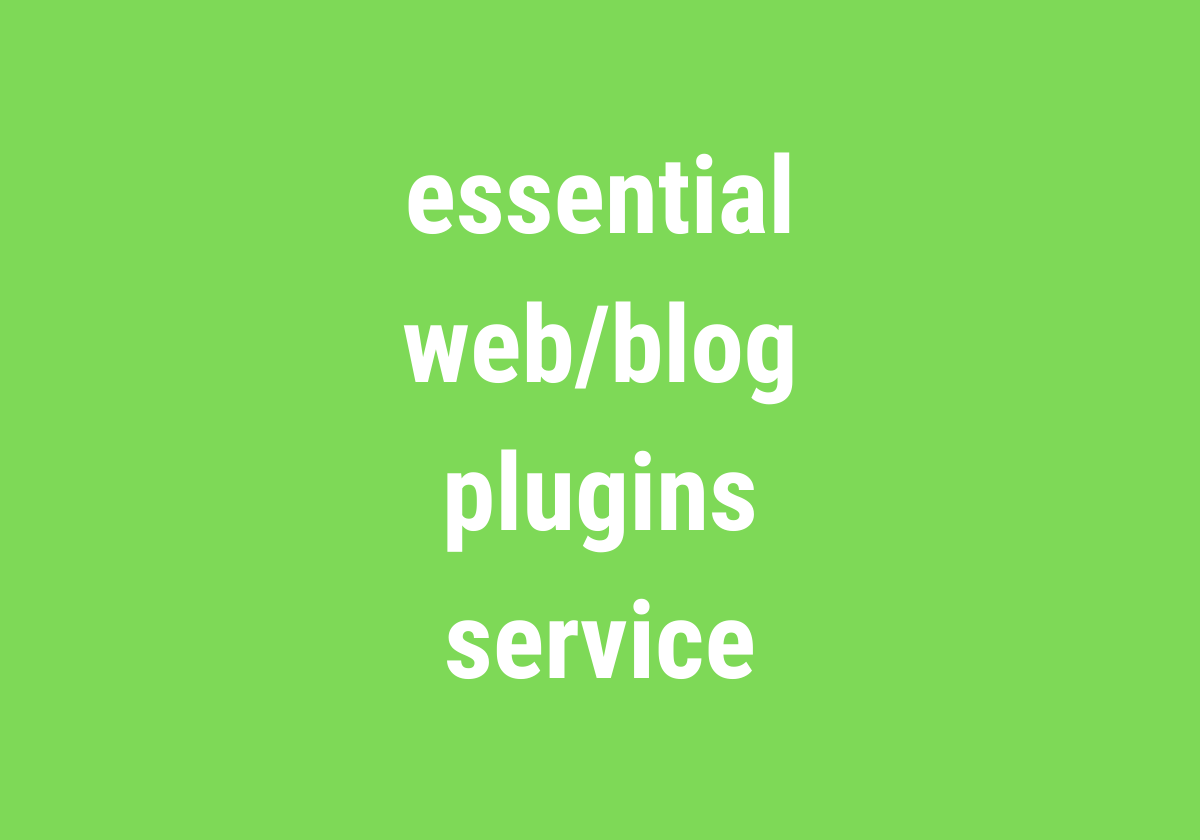 essential web_blog plugins service