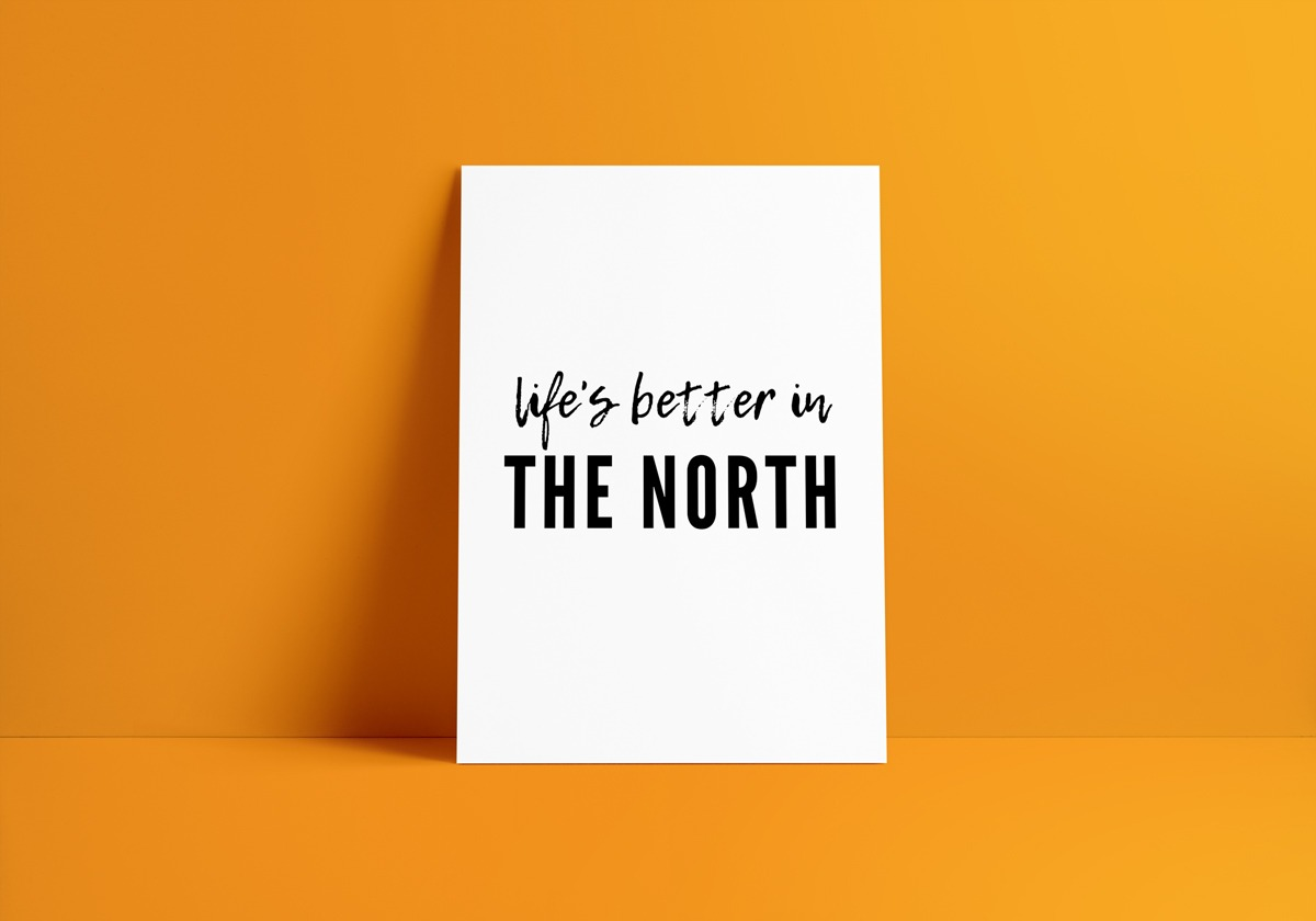 life's-better-in-the-north
