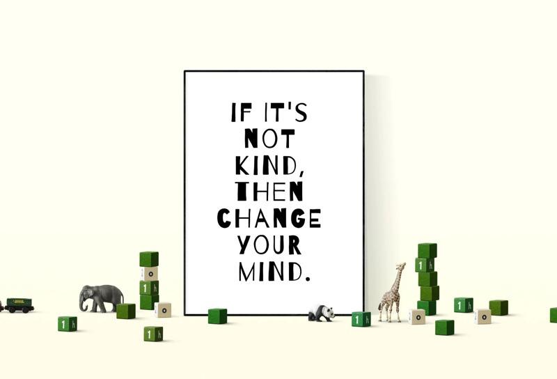 If It's Not Kind Art Print