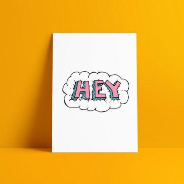 Hey Typographic Art Print